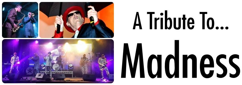 Madness Tribute